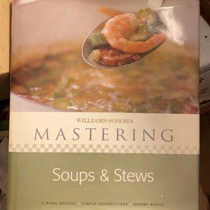 Willams Sonoma Mastering Soups & Stews cookbook